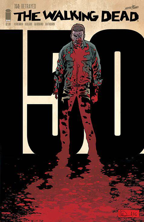 Walking Dead 150 Cover Adlard and Stewart