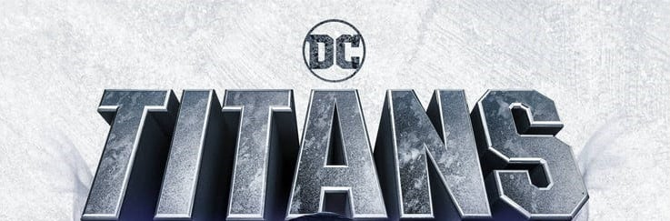 DC Universe Reveals A New Poster For 'Titans'