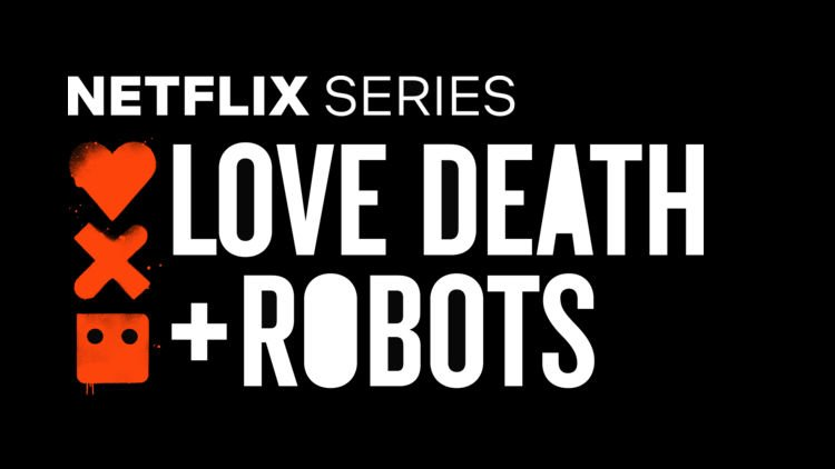 Netflix Is Bringing 'Love, Death and Robots' Back For A Second Season