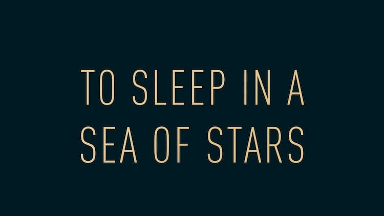to-sleep-in-a-sea-of-stars-christopher